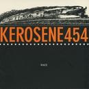 Race/Kerosene 454