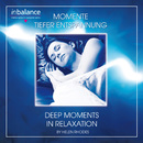 Momente tiefer Entspannung - Moments Of Deep Relaxation/Helen Rhodes