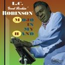 Mojo In My Hand/L.C. Good Rockin'  Robinson