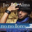 No No Llores/Jay Del Alma