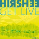 Get Live/Hirshee