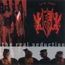 It's Real/The Real Seduction