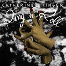 Ring N' Roll/Catherine Ringer