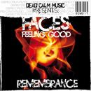 Faces E.P/Remembrance