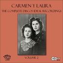 The Complete Discos Ideal Recordings, Vol. 2/Carmen y Laura