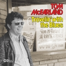 Travelin' With The Blues/Tom McFarland
