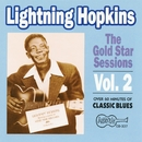 The Gold Star Sessions - Vol. 2/Lightning Hopkins