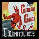 Calamity Circus/General Chaos
