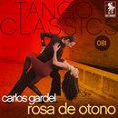 Rosa de otono/Carlos Gardel