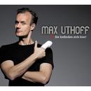 Sie befinden sich hier!/Max Uthoff