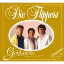 Goldstücke/Die Flippers