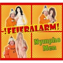 Nympho Men/Feieralarm