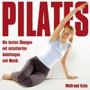 Pilates - Die besten Übungen/Waltraud Kuhn