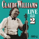 Live At J's - Part 2/Claude Williams