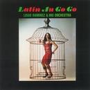 Latin Au Go Go/Louie Ramirez & His Orchestra