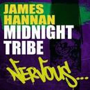 Midnight Tribe/James Hannan