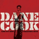 I Did My Best - Greatest Hits/Dane Cook
