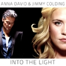 Into the Light (Official song for Handball EM 2010)/Anna David & Jimmy Colding