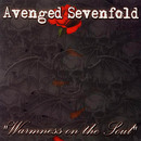Warmness On the Soul/Avenged Sevenfold