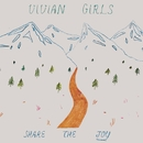 Share the Joy/Vivian Girls