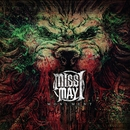 Monument [Deluxe]/Miss May I