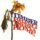 Bring America Home/Timber