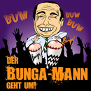 Der Bunga Mann/Bunga Low Bill