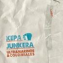 Ultramarinos & Coloniales/Kepa Junkera