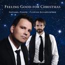 Feeling Good For Christmas/Raphael Pompe & Florian Scharnofske