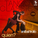 Quien?/Anibal Troilo