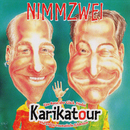 Karikatour (Remastered Hits Album)/Superzwei (Ex-Nimmzwei)