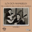 The Complete Discos Ideal Recordings, Vol. 1/Los Dos Manueles