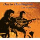 Los Vibrantes/Dario Domingues