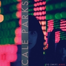 To Swift Mars EP/Cale Parks