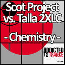 Chemistry/Scot Project vs. Talla 2XLC