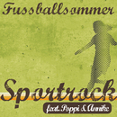 Fußballsommer (feat. Poppi & Annike)/Sportrock
