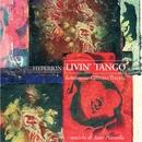 Livin' Tango/Hyperion Ensemble