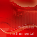 Relaxation-1i: Romantic Moments / Instrumental/12tune