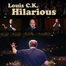 Hilarious/Louis C.K.