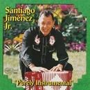 Purely Instrumental/Santiago Jimenez Jr.