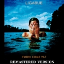 Fuori come va? [Remastered Version]/Ligabue
