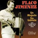 Un Mojado Sin Licencia/Flaco Jimenez