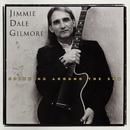 Spinning Around The Sun/Jimmie Dale Gilmore