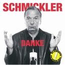 Danke/Wilfried Schmickler