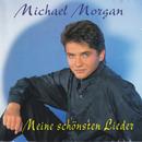 Meine schönsten Lieder - Singles von 1986-1995/Michael Morgan