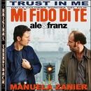 Trust in me/Manuela Zanier