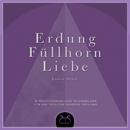 Erdung - Füllhorn - Liebe, 3 Meditationen und Klangbilder für die tägliche geistige Heilung/Emma Wolf, Torsten Abrolat, Toni Cottura