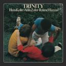 Trinity/Hans Koller, Attila Zoller, Roland Hanna