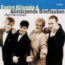 Das Karussell/Abstürzende Brieftauben & Evelyn Künneke