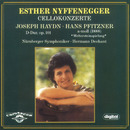 Hans Pfitzner & Joseph Haydn: Concertos for Cello and Orchestra/Nuernberger Symphoniker, Esther Nyffenegger, Hermann Dechant
